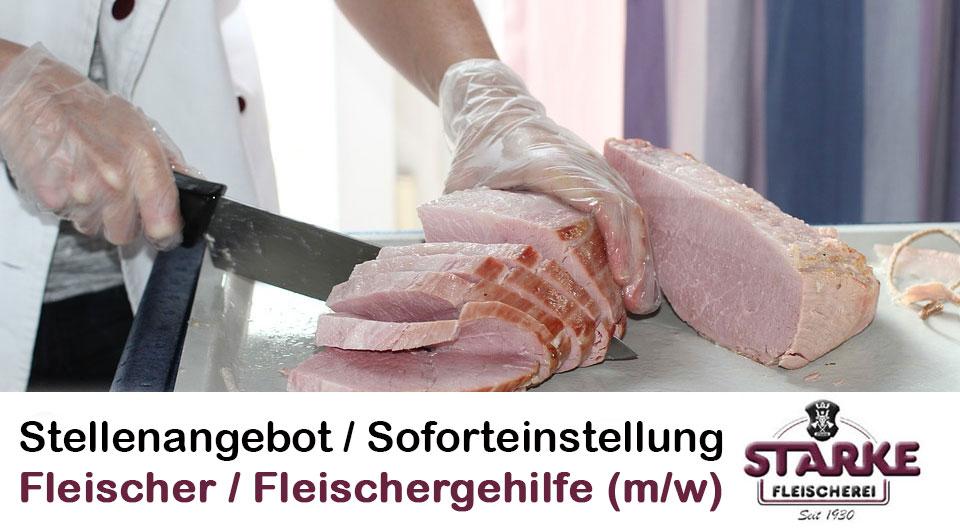 Stellenangebot Fleischer / Fleischergehilfe (m/w) Soforteinstellung